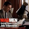 mad men job interview android apps