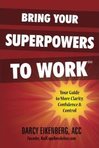 Bring Your Superpowers to Work