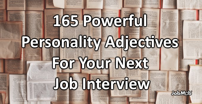 🦁 165 Powerful Personality Adjectives For Your Next Job Interview
