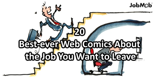 🏃♀️ 20 Best Ever Web Comics About the Job You Want to Leave