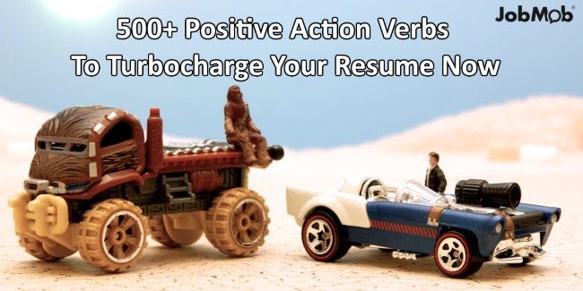 500 positive action verbs to turbocharge your resume now
