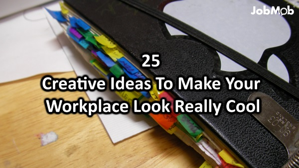 25 Creative Ideas To Make Your Workplace Look Really Cool