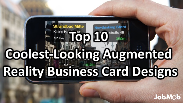 Augmented reality top 10 coolest looking augmented for Top 10 business cards