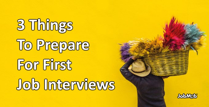 📚 3 Things To Prepare For First Job Interviews