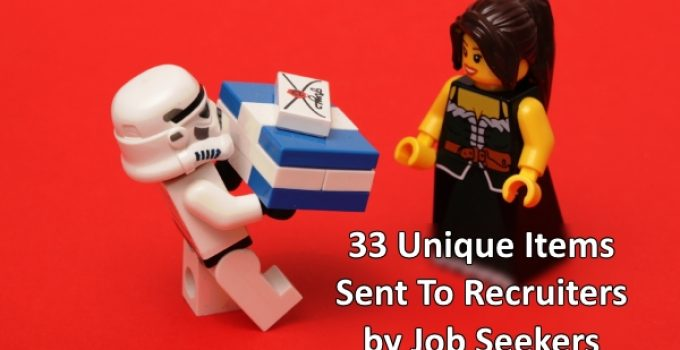 33 Unique Items Sent To Recruiters by Job Seekers