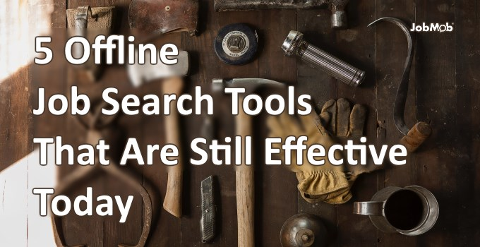 🔧 5 Offline Job Search Tools That Are Still Effective Today