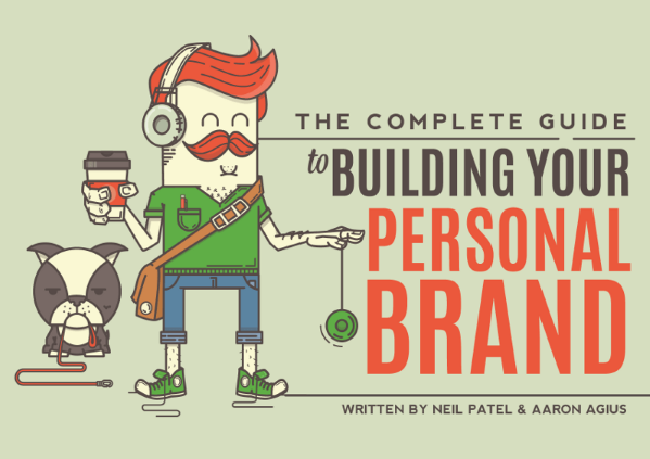Neil Patel's Complete Guide to Building Your Personal Brand