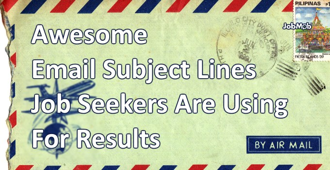 Read more about the article 📧 Awesome Email Subject Lines Job Seekers Are Using For Results