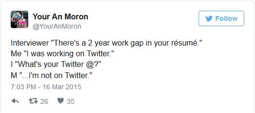 youranmoron resume gap tweet