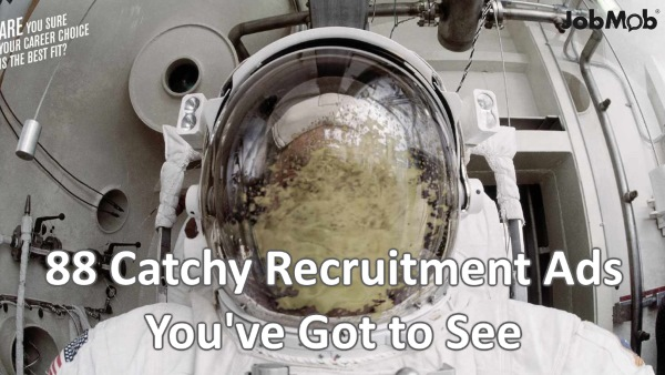 88 Crazy Recruitment Ads You've Got to See