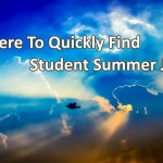 Where To Quickly Find Student Summer Jobs