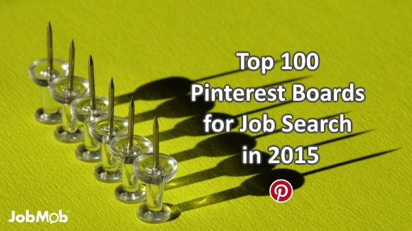 Top 100 Pinterest Boards for Job Search in 2015