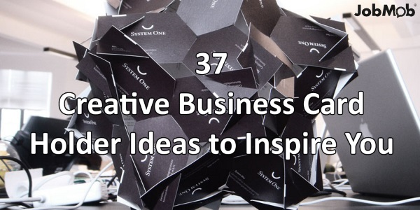 💡 37 Creative Business Card Holder Ideas to Inspire You