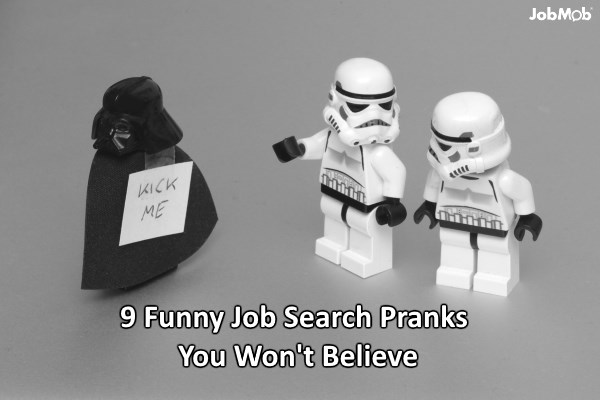 9 Funny Job Search Pranks You Won't Believe