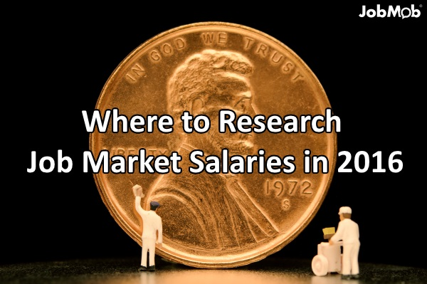 💰 Where to Research Job Market Salaries in 2016