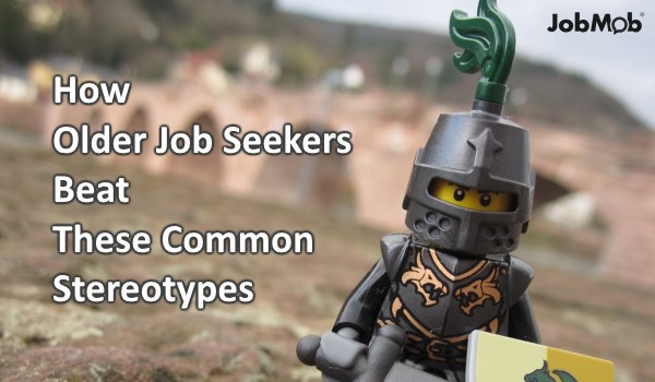 How Older Job Seekers Beat These Common Stereotypes