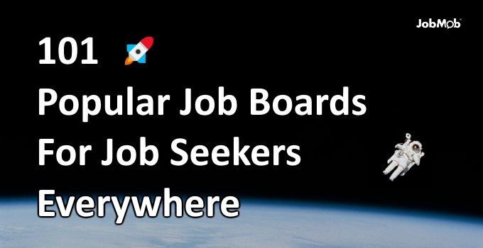 101 Popular Job Boards For Job Seekers Everywhere