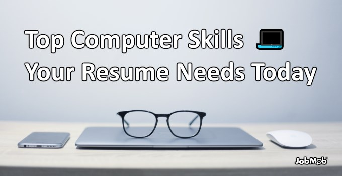 💻 Top Computer Skills Your Resume Needs Today [2018]