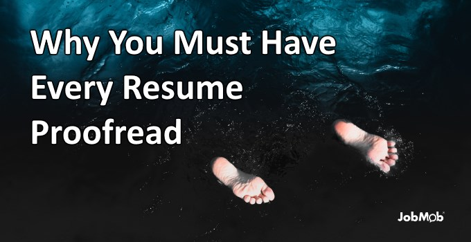 🦅 Why You Must Have Every Resume Proofread