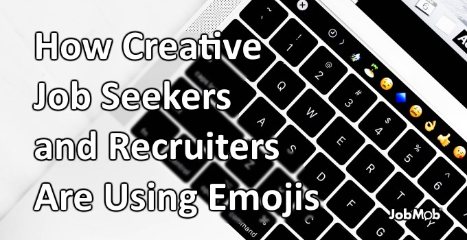 💼 How Creative Job Seekers and Recruiters Are Using Emojis
