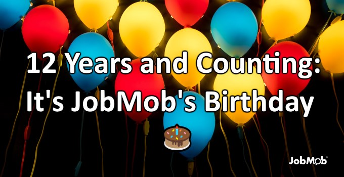 🎂 12 Years and Counting: It's JobMob's Birthday