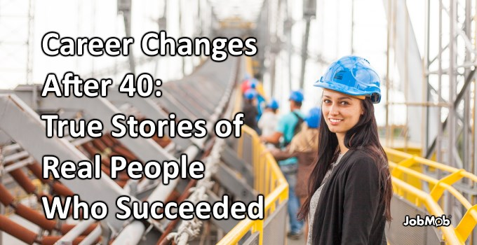 🚀 Career Changes After 40: True Stories of Real People Who Succeeded