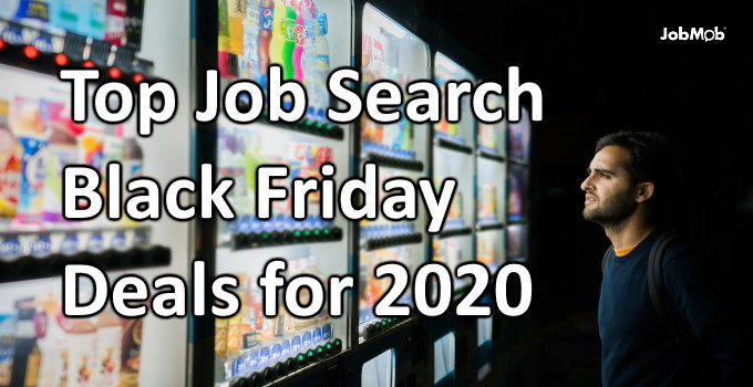 💸 Top Job Search Black Friday Deals for 2020