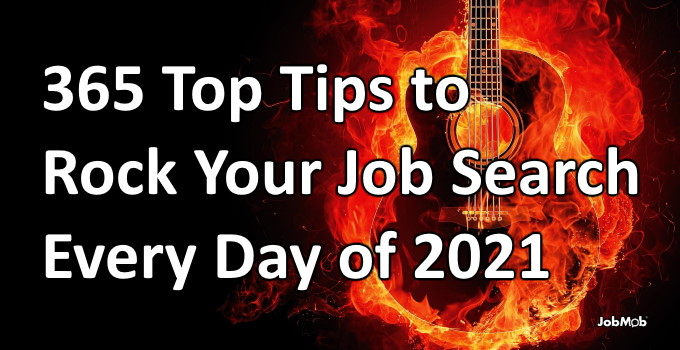 🎸 365 Top Tips to Rock Your Job Search Every Day of 2021