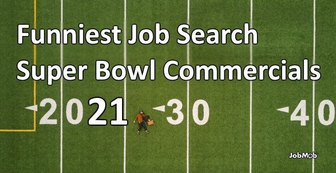 🏈 Funniest Job Search Super Bowl Commercials [2021]