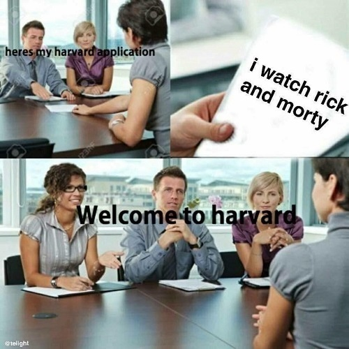 harvard appliction overqualified meme