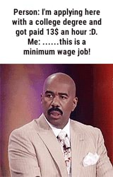 minimum wage job overqualified meme