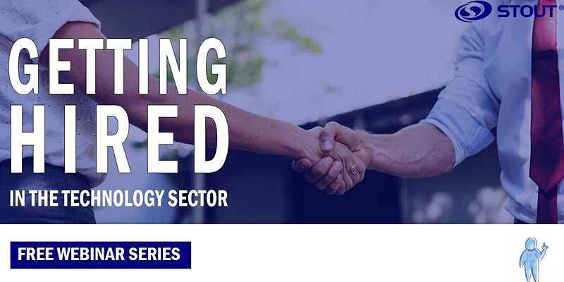 Getting Hired in the Technology Sector: Interview Prep (Free Webinar Series)