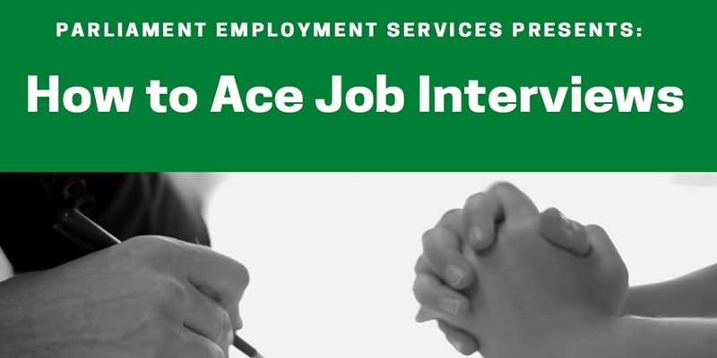How to Ace Job Interviews - Part 1