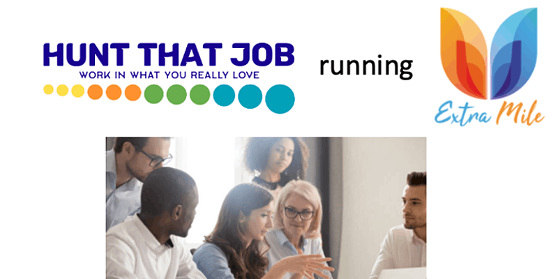 Hunt that job - How to run the Extramile to secure that dream job