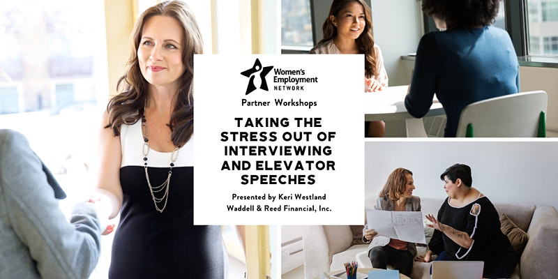 Taking the Stress out of Interviewing and Elevator Speeches