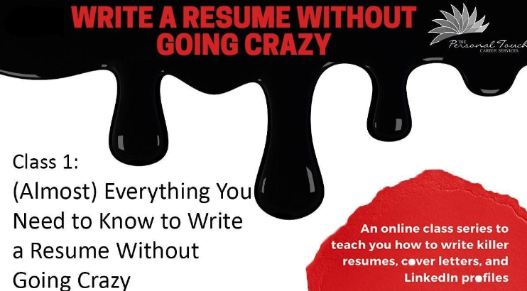 (Almost) Everything You Need to Know to Write a Resume Without Going Crazy