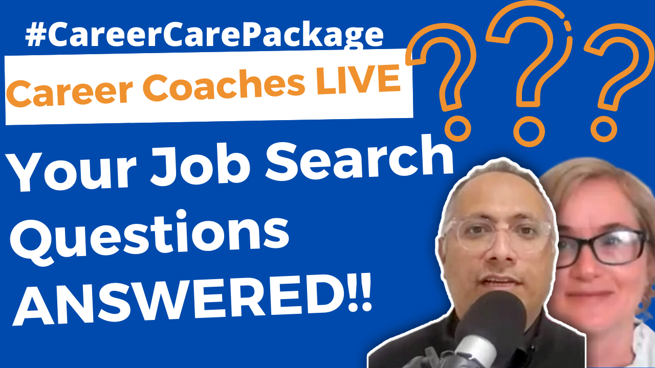 Career Care Package #126 - Ask Us Anything About Your Job Search