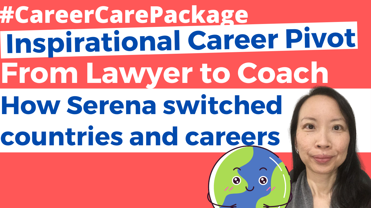 Career Care Package #148 [Real Life Career Pivot] Just what did Serena do to make the switch from Lawyer to Coach