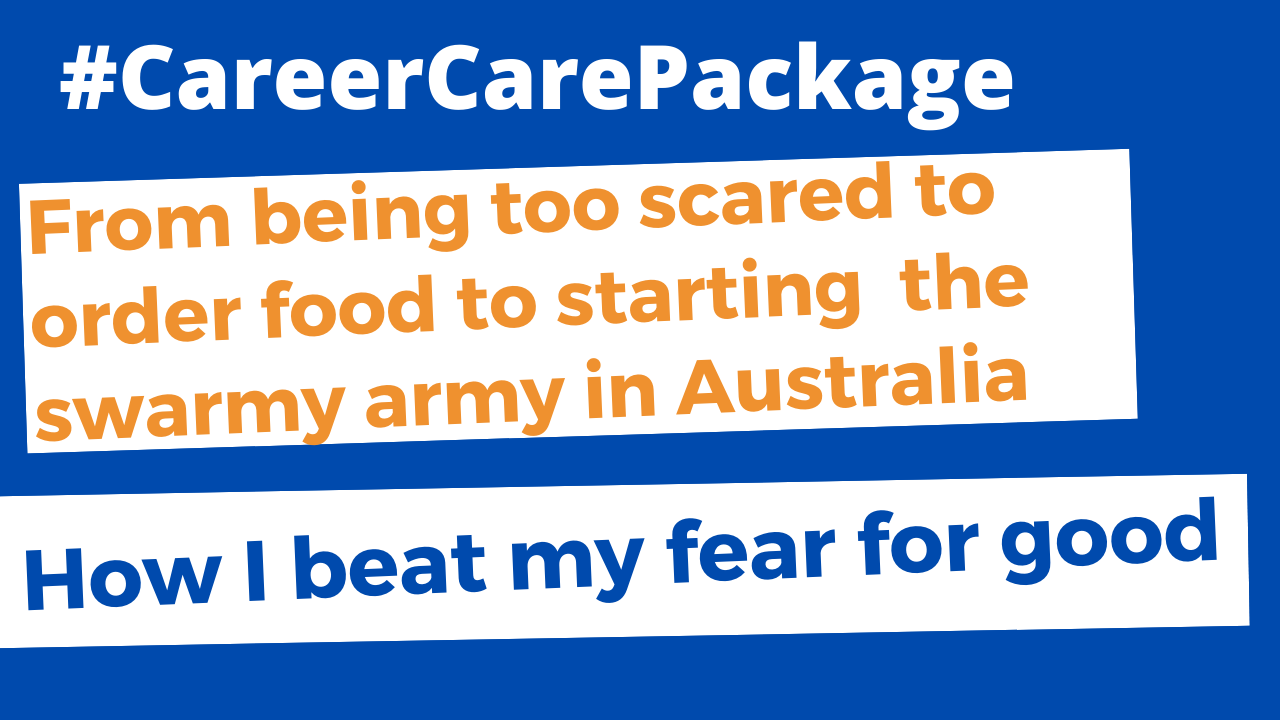 Career Care Package: From being too scared to order food in English, to founding the swarmy army