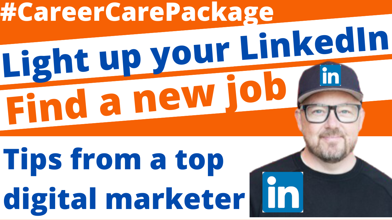 Career Care Package #186 Now's the time to take a good hard look at your LinkedIn profile [Because everyone else is]