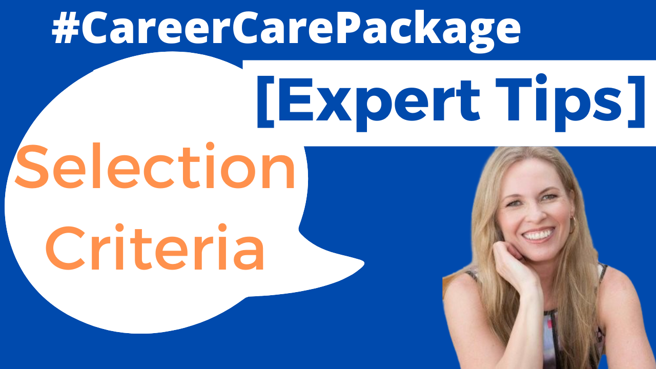 Career Care Package #147 Everything you want to know about government selection criteria but were too scared to ask.