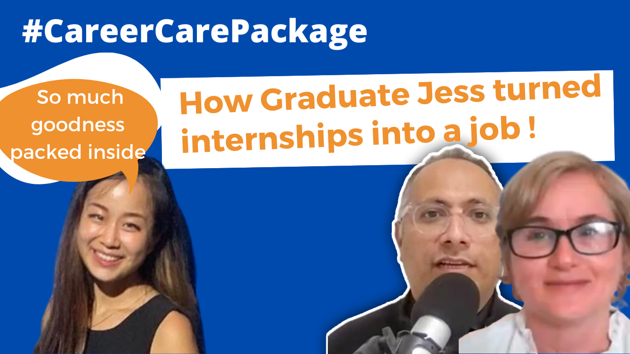 Career Care Package #141 How Graduate Jess turned internship experience into a great job