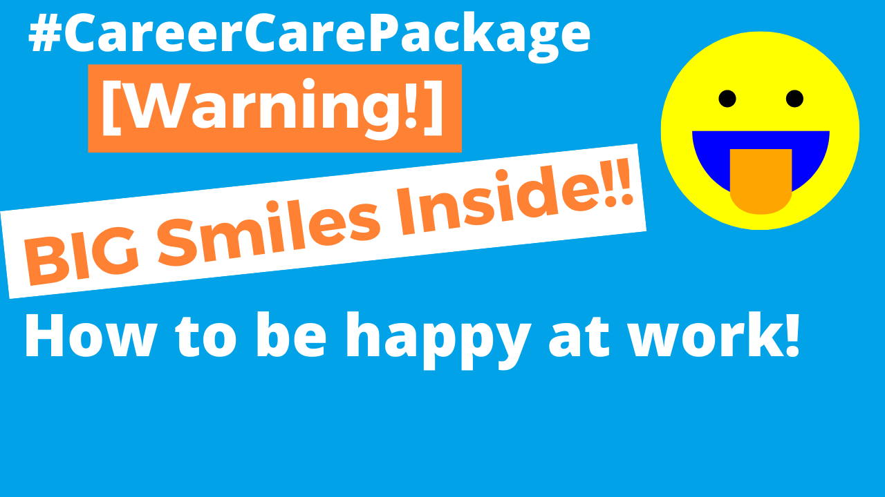 "Career Care Package #138 Enough of the ""practice self-care"" cliches. Can someone please give me some practical tips on how to be happy [at work]"