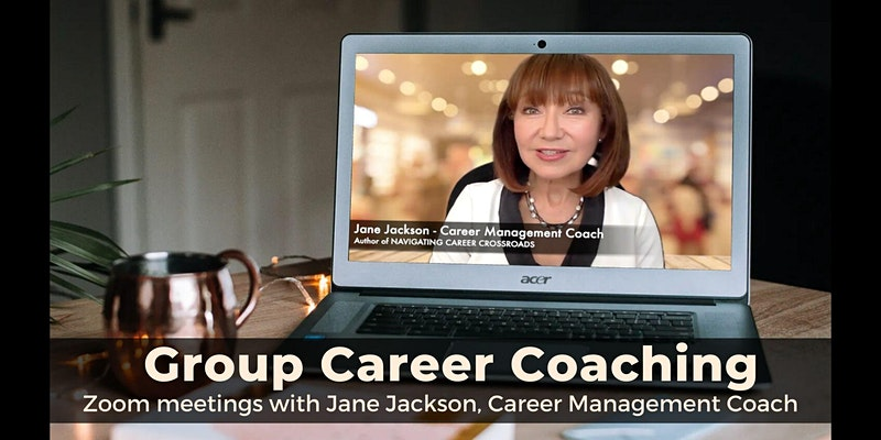 Online Group Career Coaching with Jane Jackson - Virtual 'LIVE' Events