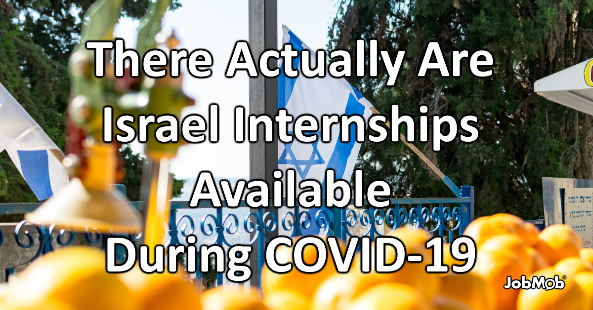 🇮🇱 There Actually Are Israel Internships Available During COVID-19