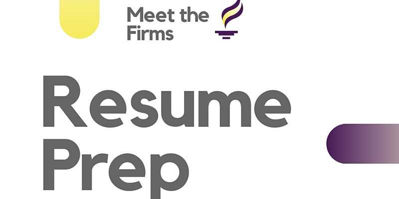 Meet The Firms Resume Prep Session