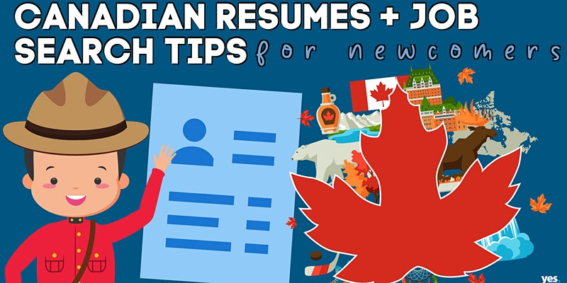 Resume Writing in Canada: Newcomer Series