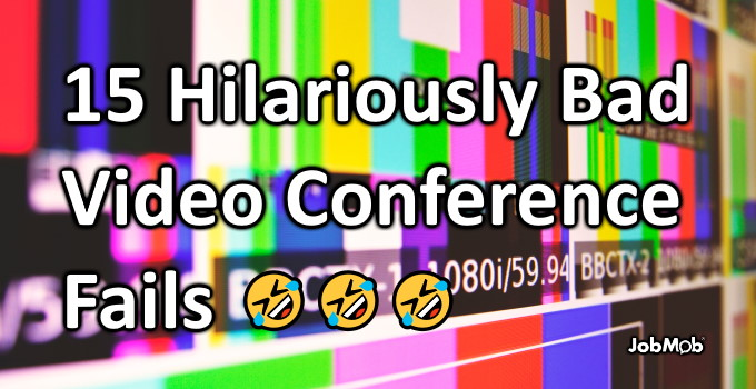 🤣 15 Hilariously Bad Video Conference Fails