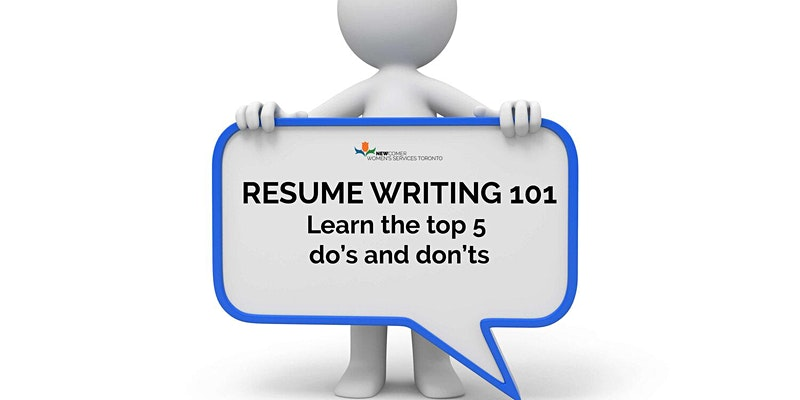 RESUME WRITING 101: Learn the top 5 do's and don'ts.