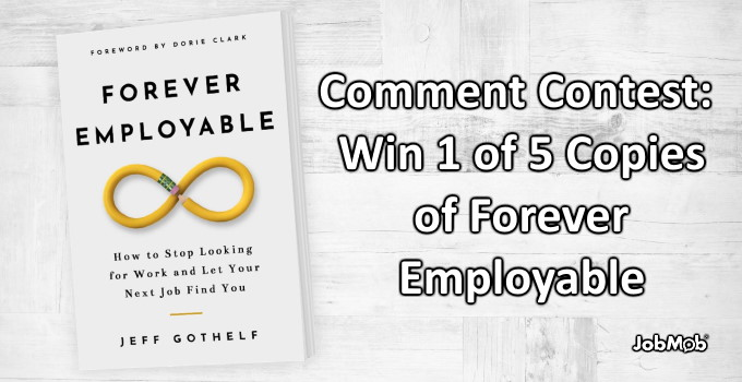 🏆 Comment Contest: Win 1 of 5 Copies of Forever Employable